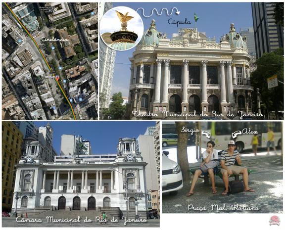 Diário de Bordo, Rio de Janeiro/RJ, RJ, Viagem Cultural, Cinelandia, Theatro Municipal, Camara Municipal, Praça Mal. Floriano