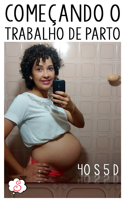 relato de parto, rumo à maternidade, maternidade, parindo, mãe de primeira viagem, menino ou menina?, parto normal